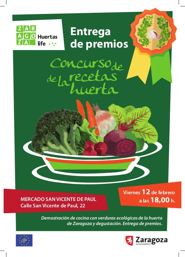 MERCADO SAN VICENTE DE PAUL Calle San Vicente de Paul, 22 Entrega de premios Demostración de cocina con verduras ecológica...