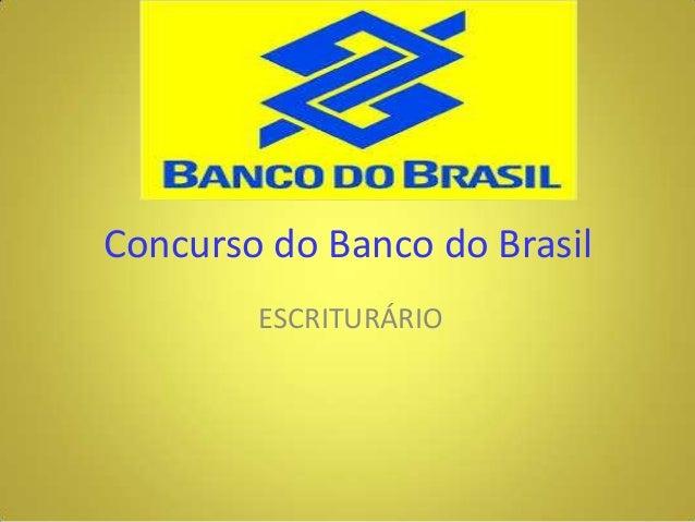 Concurso do Banco do Brasil ESCRITURÁRIO