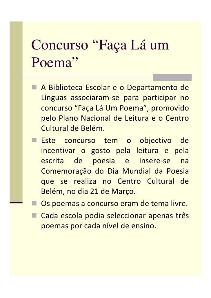 """Concurso """"Faça Lá um Poema""""  ABibliotecaEscolareoDepartamentode  Línguas associaram‐se para participar no  co..."""