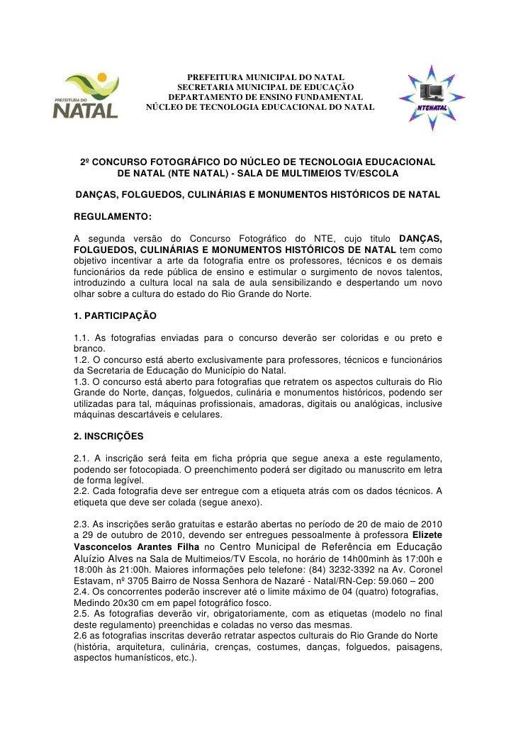 PREFEITURA MUNICIPAL DO NATAL                        SECRETARIA MUNICIPAL DE EDUCAÇÃO                      DEPARTAMENTO DE...