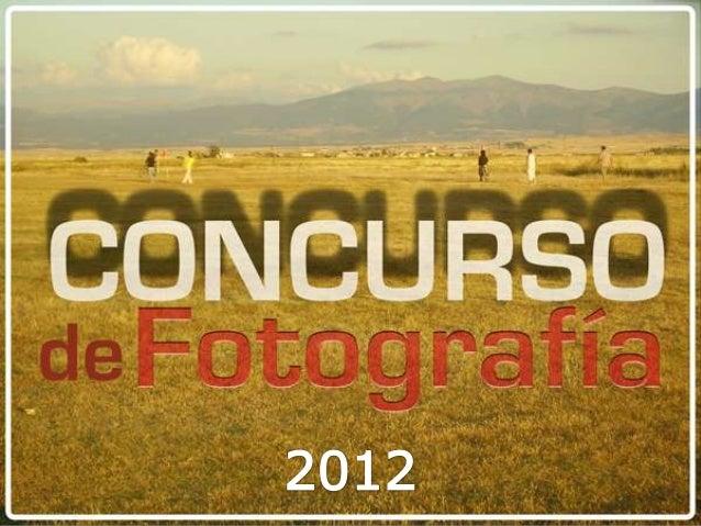 Concurso de Fotografía 2012. Tercera edición. Marazuela.