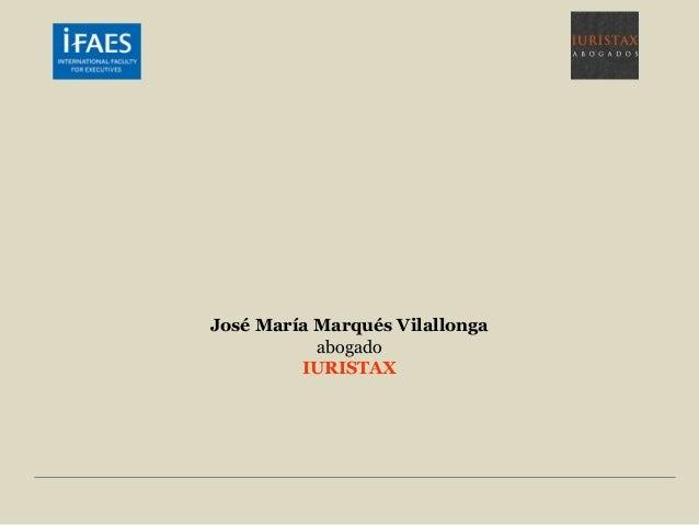 José María Marqués Vilallonga           abogado         IURISTAX