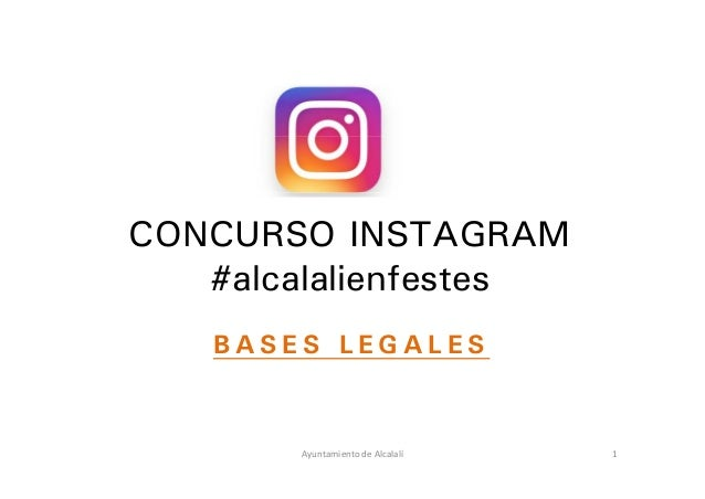 CONCURSO INSTAGRAM #alcalalienfestes B A S E S L E G A L E S 1AyuntamientodeAlcalalí