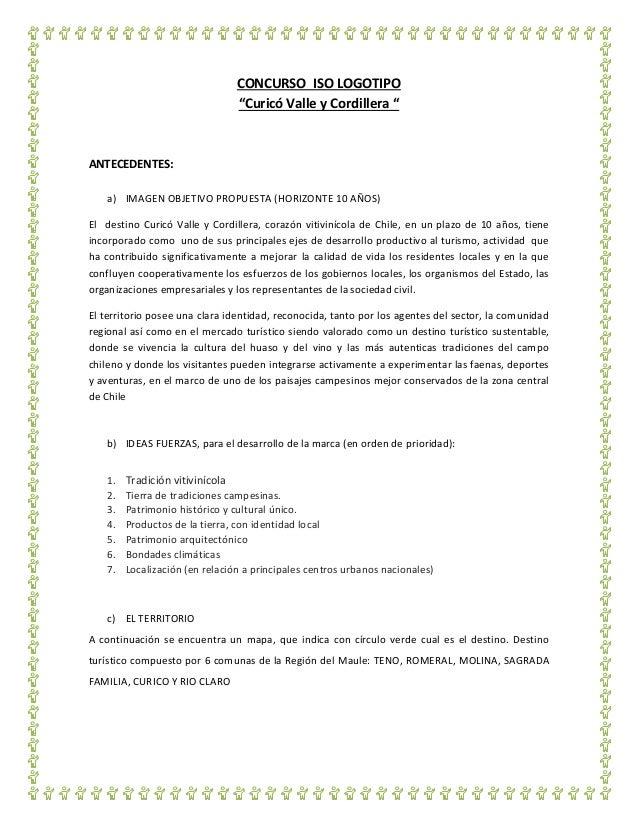 """CONCURSO ISO LOGOTIPO """"Curicó Valle y Cordillera """"  ANTECEDENTES: a) IMAGEN OBJETIVO PROPUESTA (HORIZONTE 10 AÑOS) El dest..."""