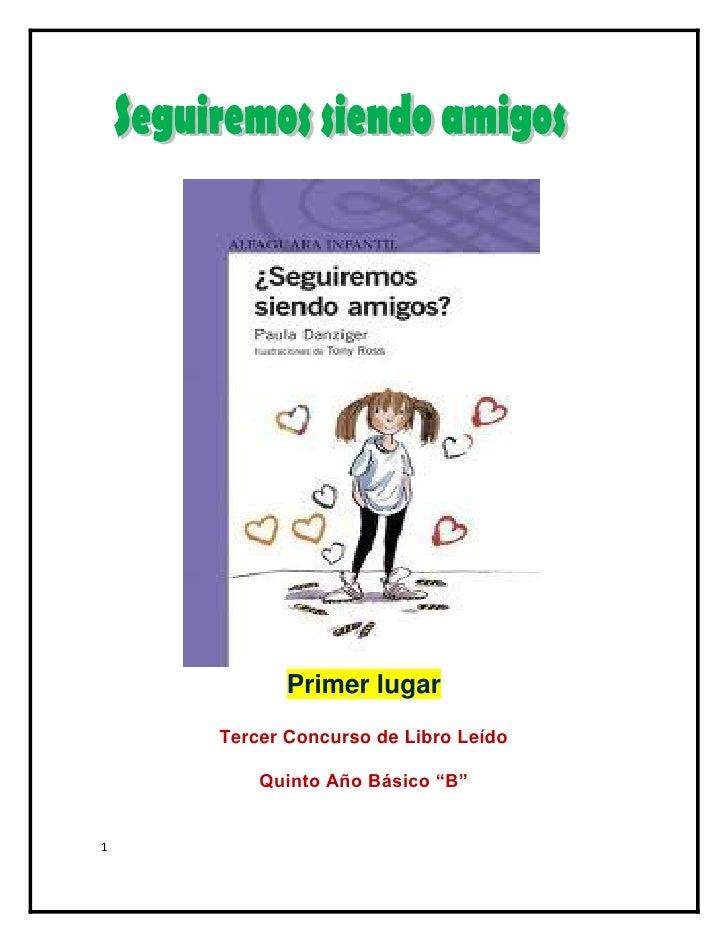 """Primer lugar    Tercer Concurso de Libro Leído        Quinto Año Básico """"B""""1"""