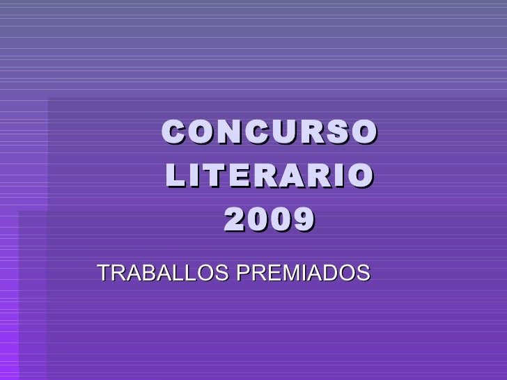CONCURSO LITERARIO 2009 TRABALLOS PREMIADOS