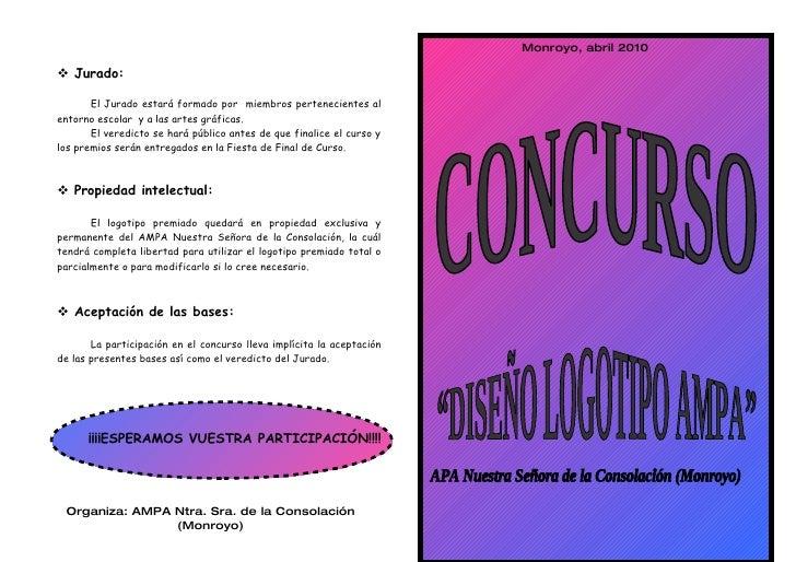 Monroyo, abril 2010   Jurado:         El Jurado estará formado por miembros pertenecientes al entorno escolar y a las art...