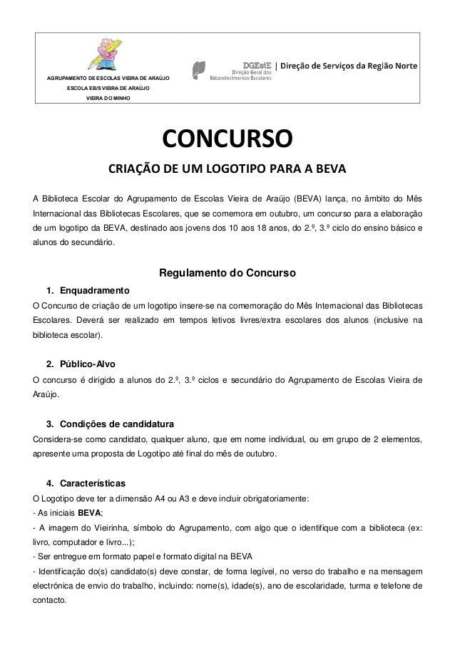AGRUPAMENTO DE ESCOLAS VIEIRA DE ARAÚJO ESCOLA EB/S VIEIRA DE ARAÚJO VIEIRA DO MINHO CONCURSO CRIAÇÃO DE UM LOGOTIPO PARA ...