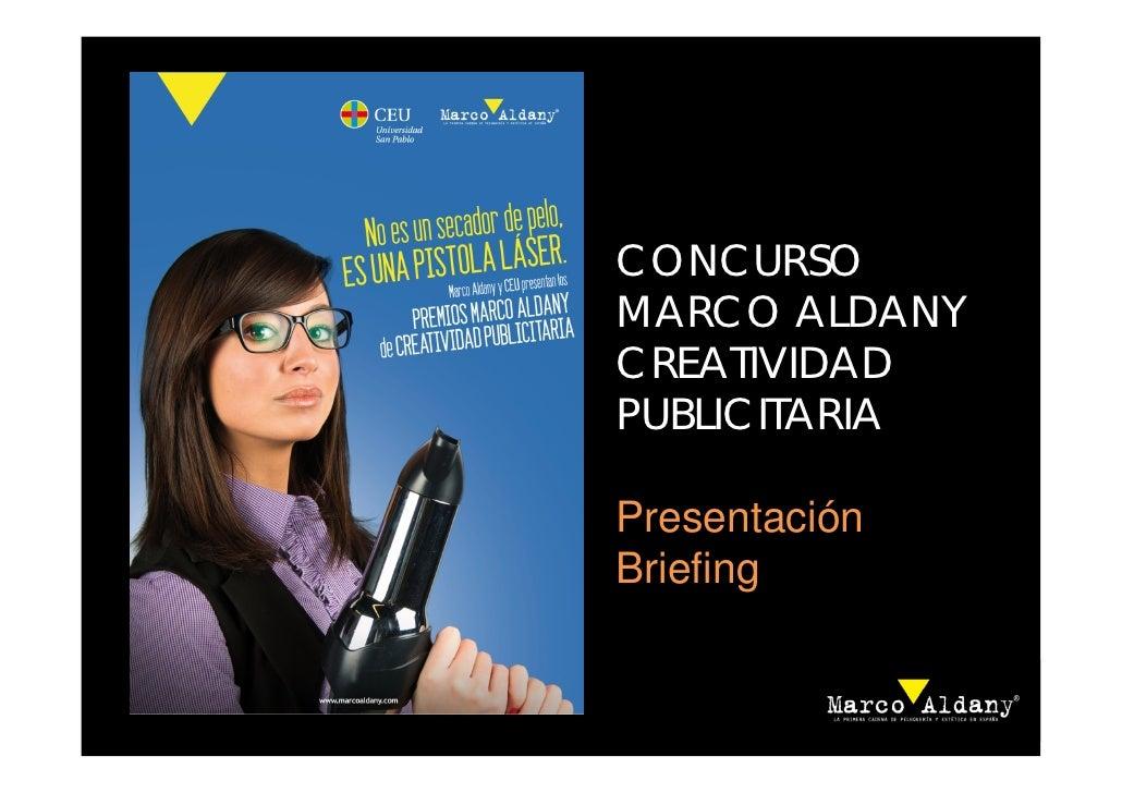 CONCURSOMARCO ALDANYCREATIVIDADPUBLICITARIAPresentaciónBriefing