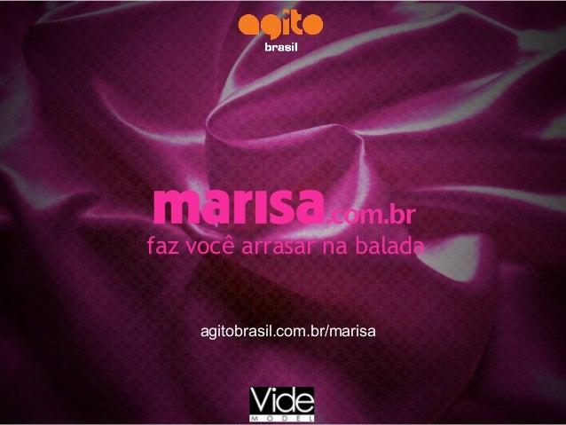 faz você arrasar na balada agitobrasil.com.br/marisa
