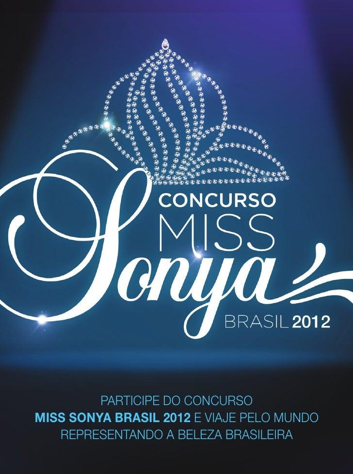 PArticiPe do concursomiss sonya brasil 2012 e viAje Pelo mundo   rePresentAndo A belezA brAsileirA