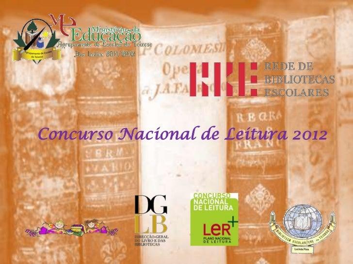 Concurso Nacional de Leitura 2012