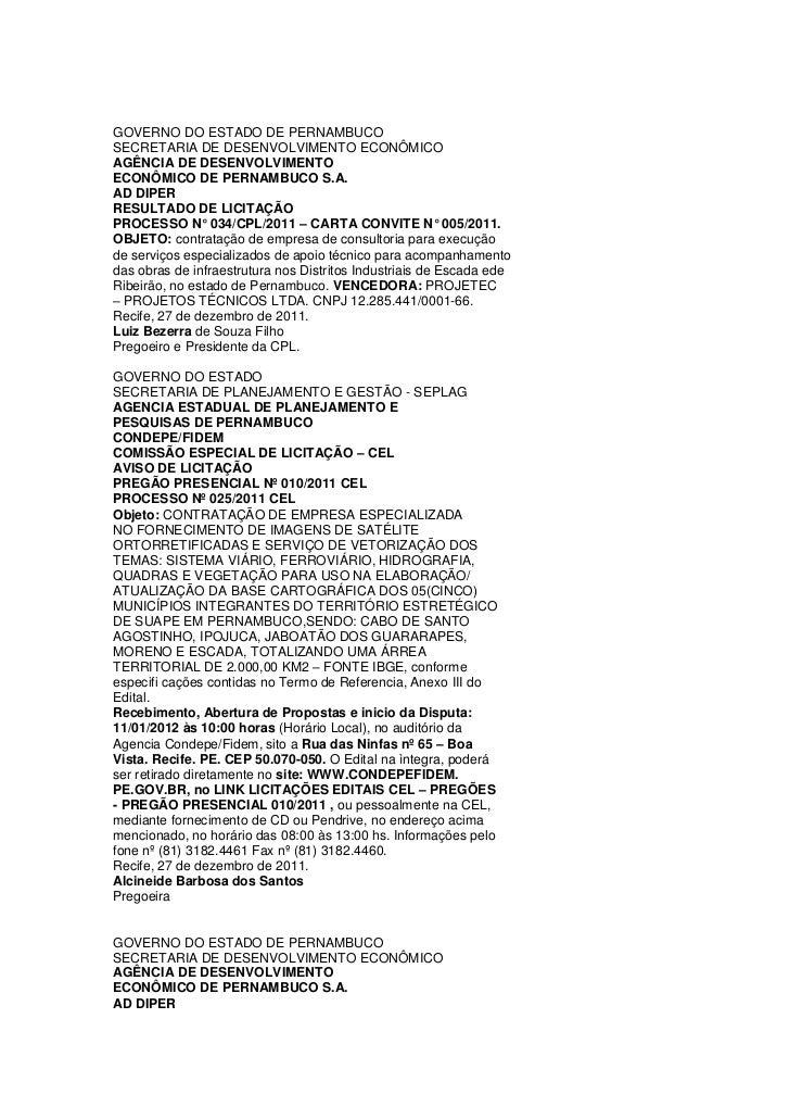 GOVERNO DO ESTADO DE PERNAMBUCOSECRETARIA DE DESENVOLVIMENTO ECONÔMICOAGÊNCIA DE DESENVOLVIMENTOECONÔMICO DE PERNAMBUCO S....