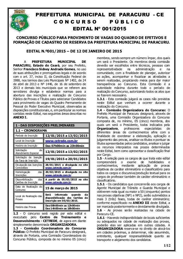 PREFEITURA MUNICIPAL DE PARACURU - CE C O N C U R S O P Ú B L I C O EDITAL Nº 001/2015 1/12 CONCURSO PÚBLICO PARA PROVIMEN...