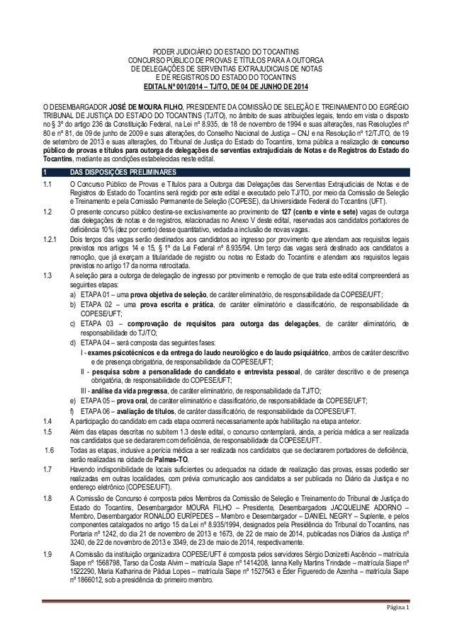 Página 1 PODER JUDICIÁRIO DO ESTADO DO TOCANTINS CONCURSO PÚBLICO DE PROVAS E TÍTULOS PARA A OUTORGA DE DELEGAÇÕES DE SERV...
