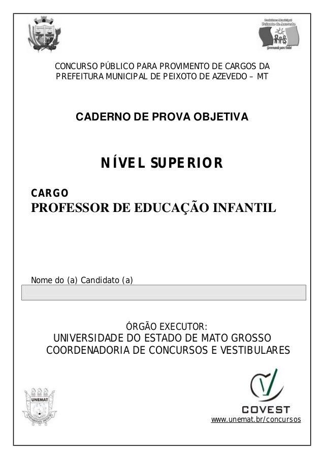 CONCURSO PÚBLICO PARA PROVIMENTO DE CARGOS DA PREFEITURA MUNICIPAL DE PEIXOTO DE AZEVEDO – MT CADERNO DE PROVA OBJETIVA NÍ...