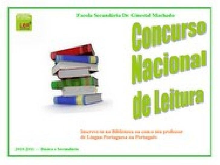 Concurso Plano Nacional Leitura-1ª Fase Slide 1
