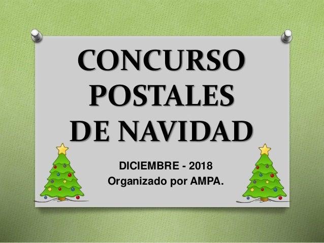 CONCURSO POSTALES DE NAVIDAD DICIEMBRE - 2018 Organizado por AMPA.