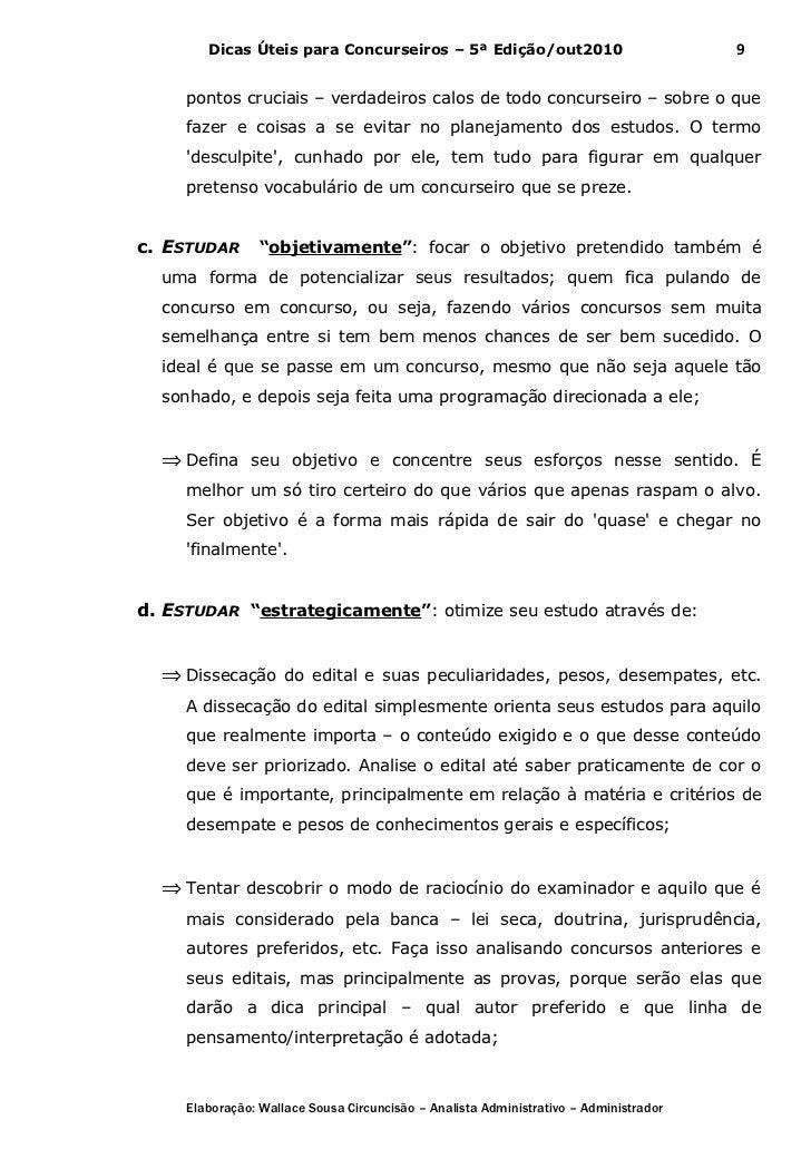 Dicas Úteis para Concurseiros – 5ª Edição/out2010                              9     pontos cruciais – verdadeiros calos d...