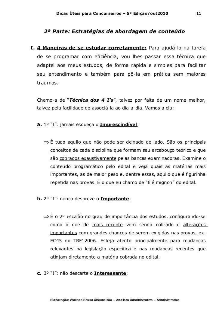 Dicas Úteis para Concurseiros – 5ª Edição/out2010                              11     2ª Parte: Estratégias de abordagem d...