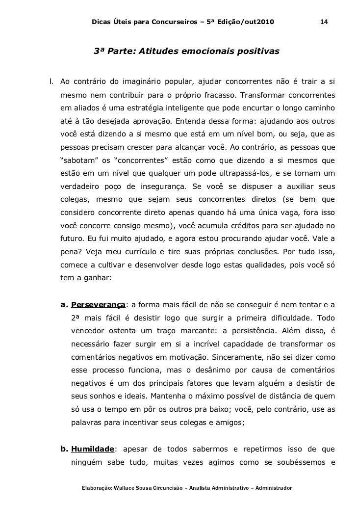 Dicas Úteis para Concurseiros – 5ª Edição/out2010                              14            3ª Parte: Atitudes emocionais...