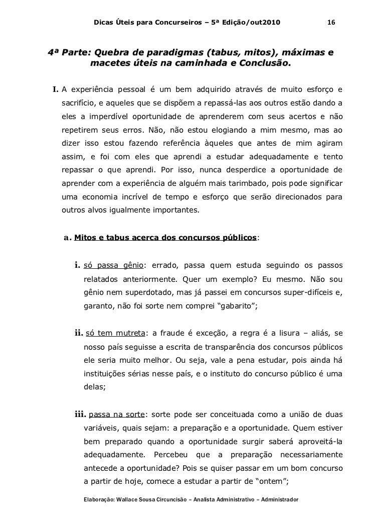 Dicas Úteis para Concurseiros – 5ª Edição/out2010                               164ª Parte: Quebra de paradigmas (tabus, m...