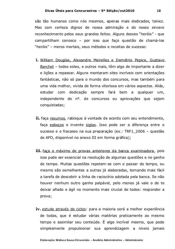 Dicas Úteis para Concurseiros – 5ª Edição/out2010                                  18são tão humanos como nós mesmos, apen...