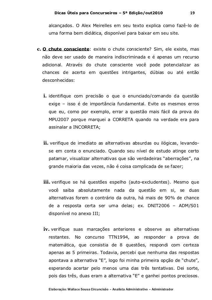 Dicas Úteis para Concurseiros – 5ª Edição/out2010                                      19    alcançados. O Alex Meirelles ...