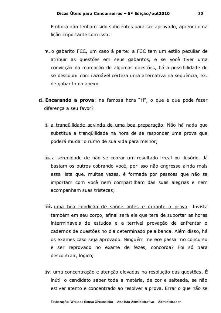 Dicas Úteis para Concurseiros – 5ª Edição/out2010                              20    Embora não tenham sido suficientes pa...