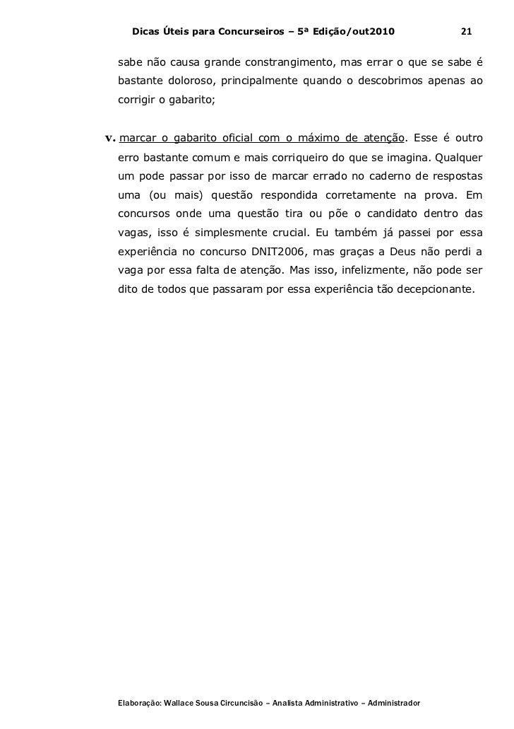 Dicas Úteis para Concurseiros – 5ª Edição/out2010                              21  sabe não causa grande constrangimento, ...