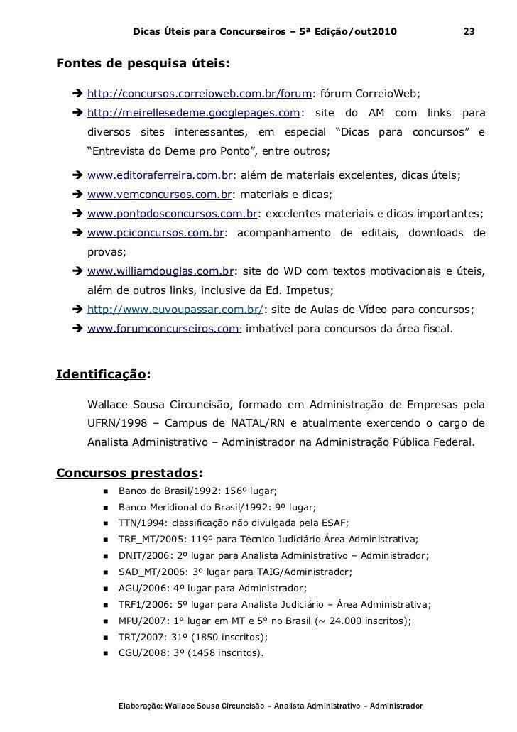 Dicas Úteis para Concurseiros – 5ª Edição/out2010                              23Fontes de pesquisa úteis:   http://concu...