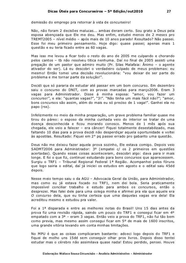 Dicas Úteis para Concurseiros – 5ª Edição/out2010                              27demissão do emprego pra retornar à vida d...