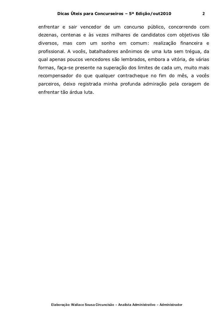 Dicas Úteis para Concurseiros – 5ª Edição/out2010                              2enfrentar e sair vencedor de um concurso p...