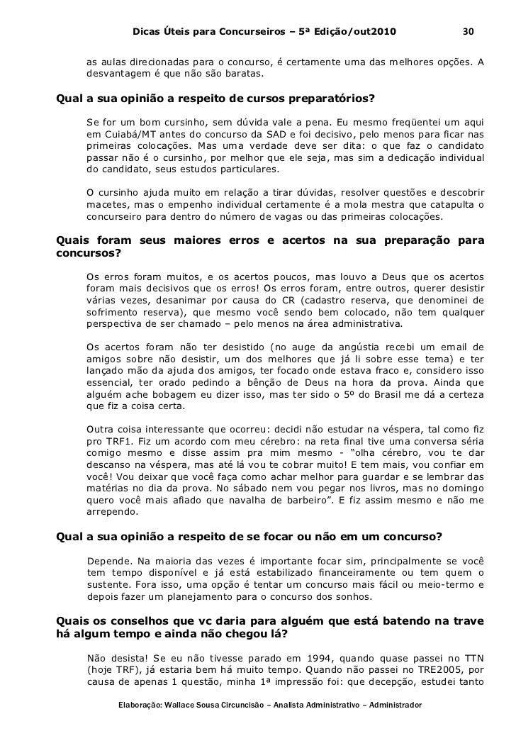 Dicas Úteis para Concurseiros – 5ª Edição/out2010                              30     as aulas direcionadas para o concurs...