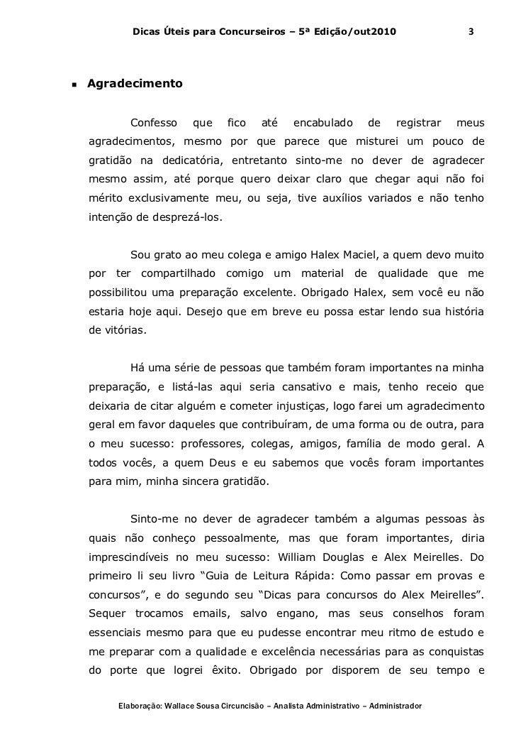 Dicas Úteis para Concurseiros – 5ª Edição/out2010                                 3   Agradecimento             Confesso ...
