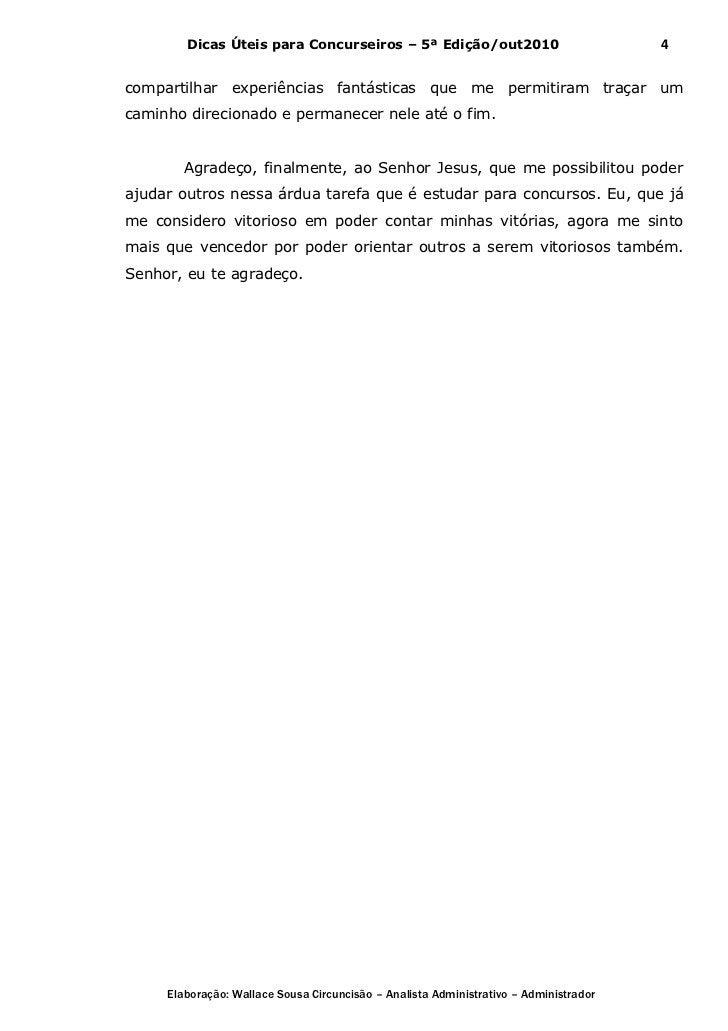 Dicas Úteis para Concurseiros – 5ª Edição/out2010                              4compartilhar experiências fantásticas que ...