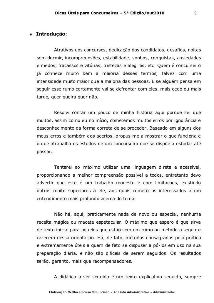 Dicas Úteis para Concurseiros – 5ª Edição/out2010                            5   Introdução:              Atrativos dos c...