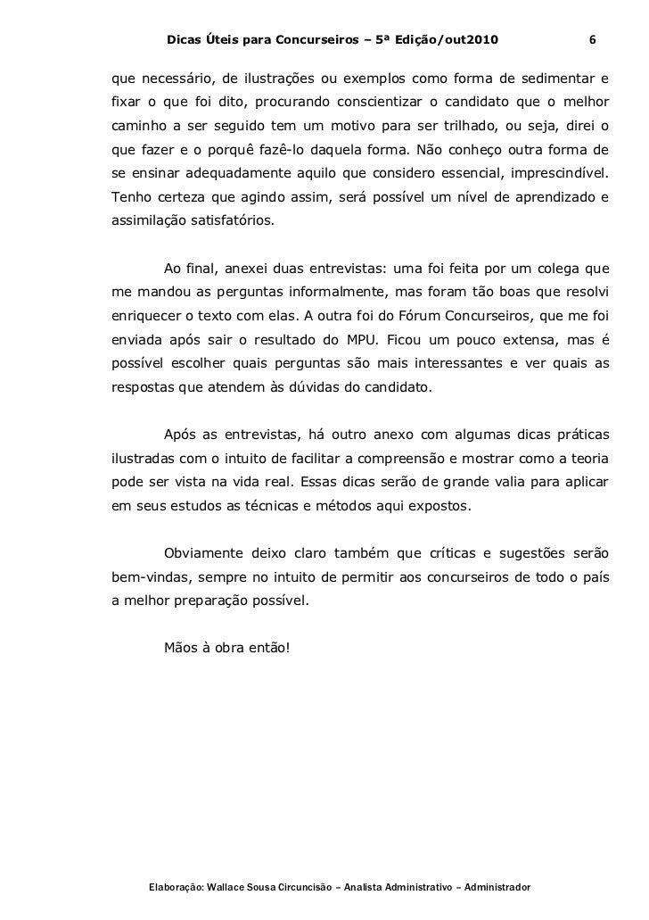 Dicas Úteis para Concurseiros – 5ª Edição/out2010                              6que necessário, de ilustrações ou exemplos...