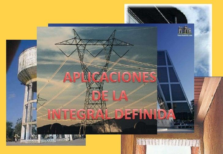 APLICACIONES DE LA INTEGRAL DEFINIDA - Ing. Norma Quiroga Slide 1