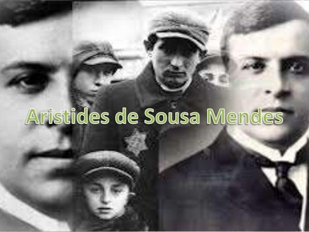 • Aristides de Sousa Mendes do Amaral e  Abranches nasceu no dia 19 de Julho de  1885, em Cabanas de Viriato.• Realizou os...