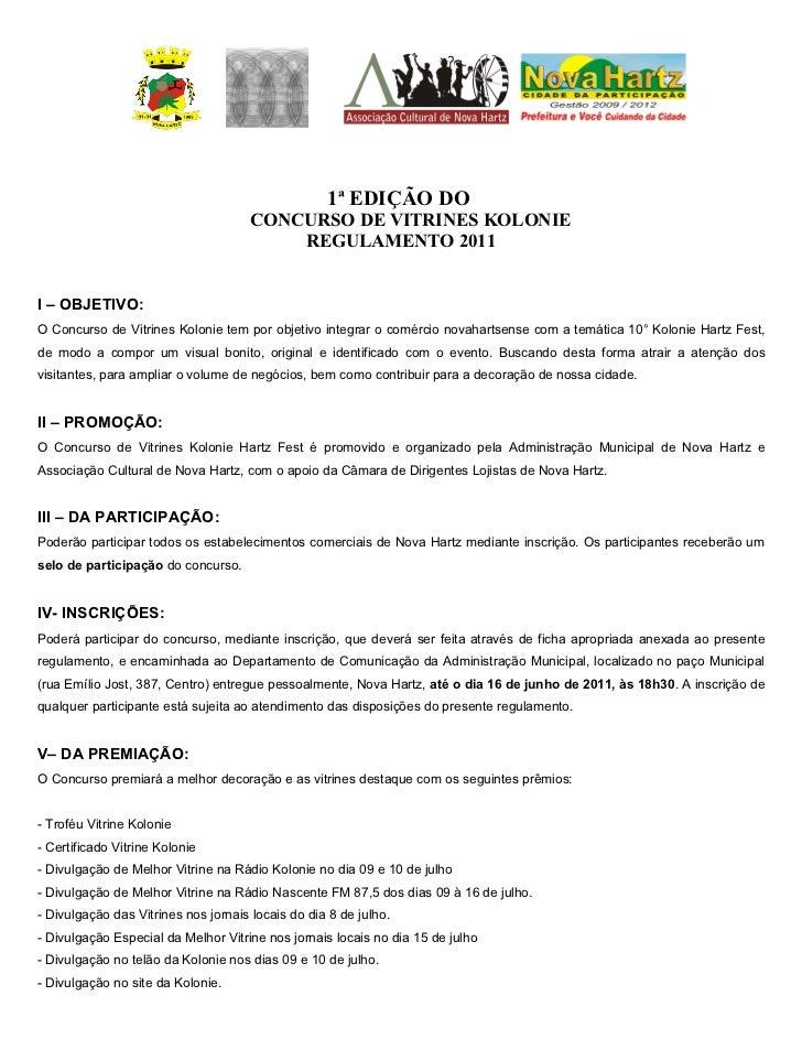 1ª EDIÇÃO DO                                      CONCURSO DE VITRINES KOLONIE                                          RE...