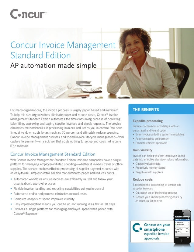 Concur Invoice ManagementStandard EditionAP automation made simpleFor many organizations, the invoice process is largely p...