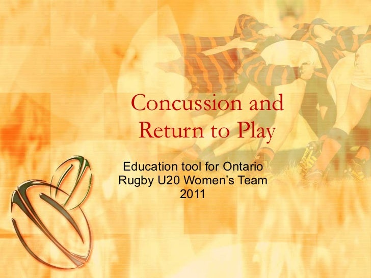 Concussion and Return to Play Education tool for Ontario Rugby U20 Women's Team 2011