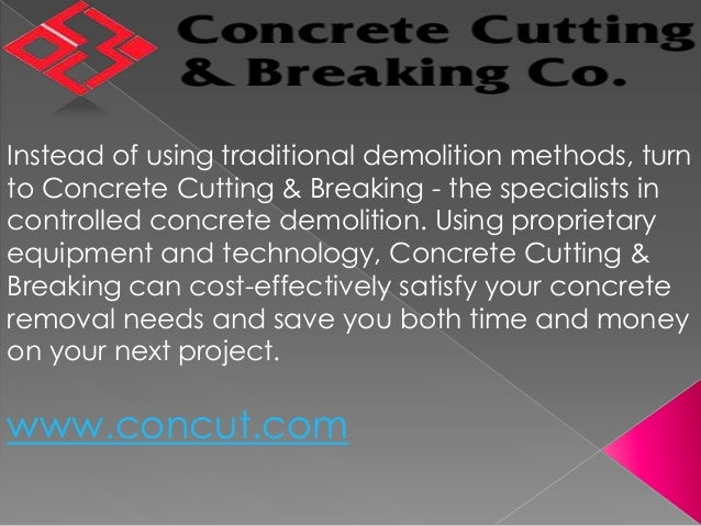 Concrete Cutting & Breaking