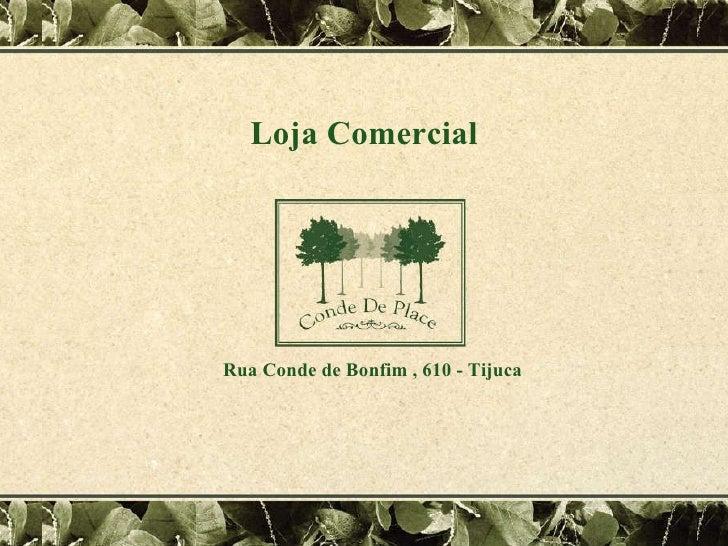 Rua Conde de Bonfim , 610 Tijuca Loja Comercial