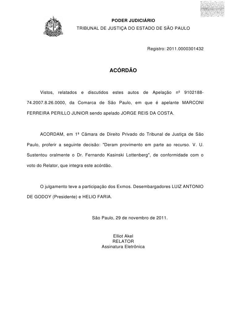 PODER JUDICIÁRIO                        TRIBUNAL DE JUSTIÇA DO ESTADO DE SÃO PAULO                                        ...