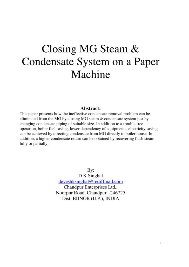 Closing MG Steam &  Condensate System on a Paper           Machine                                     Abstract: This pape...