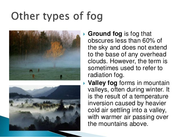 Condensation (fogs and clouds)