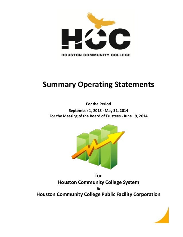 ` Summary Operating Statements For the Period September 1, 2013 - May 31, 2014 For the Meeting of the Board of Trustees - ...
