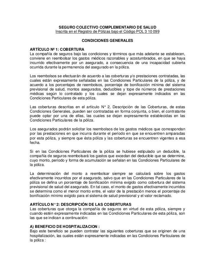 SEGURO COLECTIVO COMPLEMENTARIO DE SALUD               Inscrita en el Registro de Pólizas bajo el Código POL 3 10 099     ...